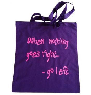 When nothing goes right, go left...